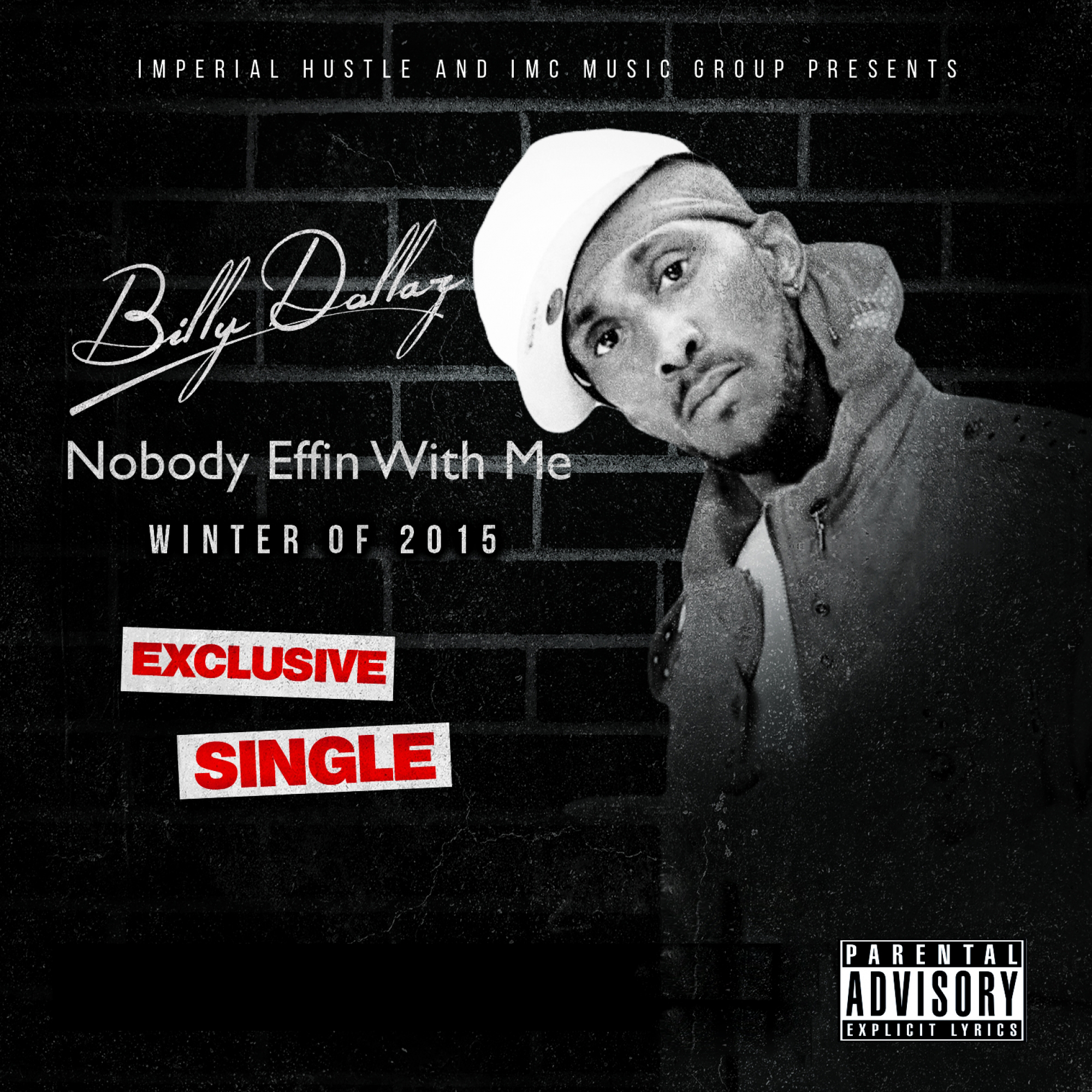 "BILLY DOLLAZ GOT JERSEY STANDIN UP WITH HIS NEW SINGLE  ""NOBODY'S EFFIN WITH ME"""