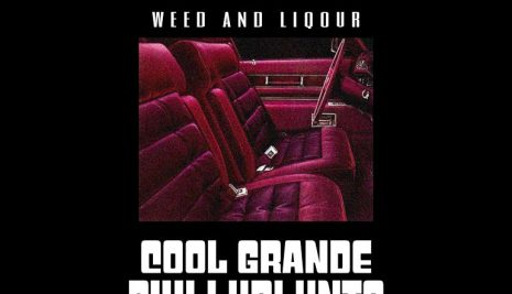 New Music: Phillyblunts And Cool Grande- Weed and Liquor | @phillybluntsUS @itsCoolGrande